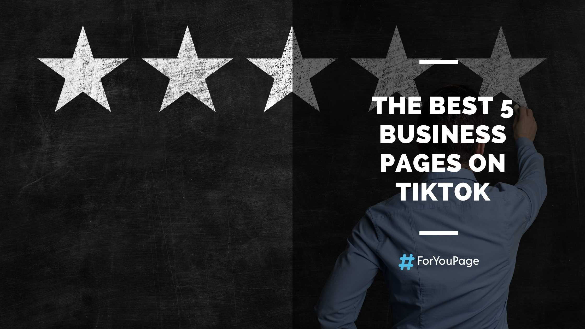The Best 5 Business Pages On TikTok